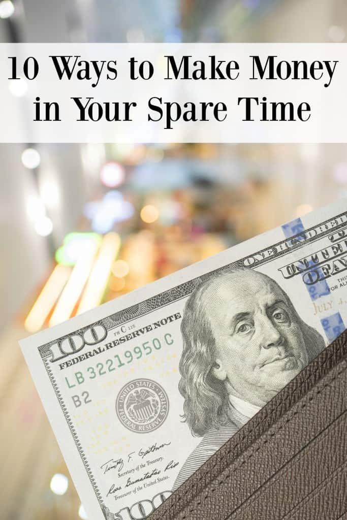 10 Ways to Make Money in Your Spare Time