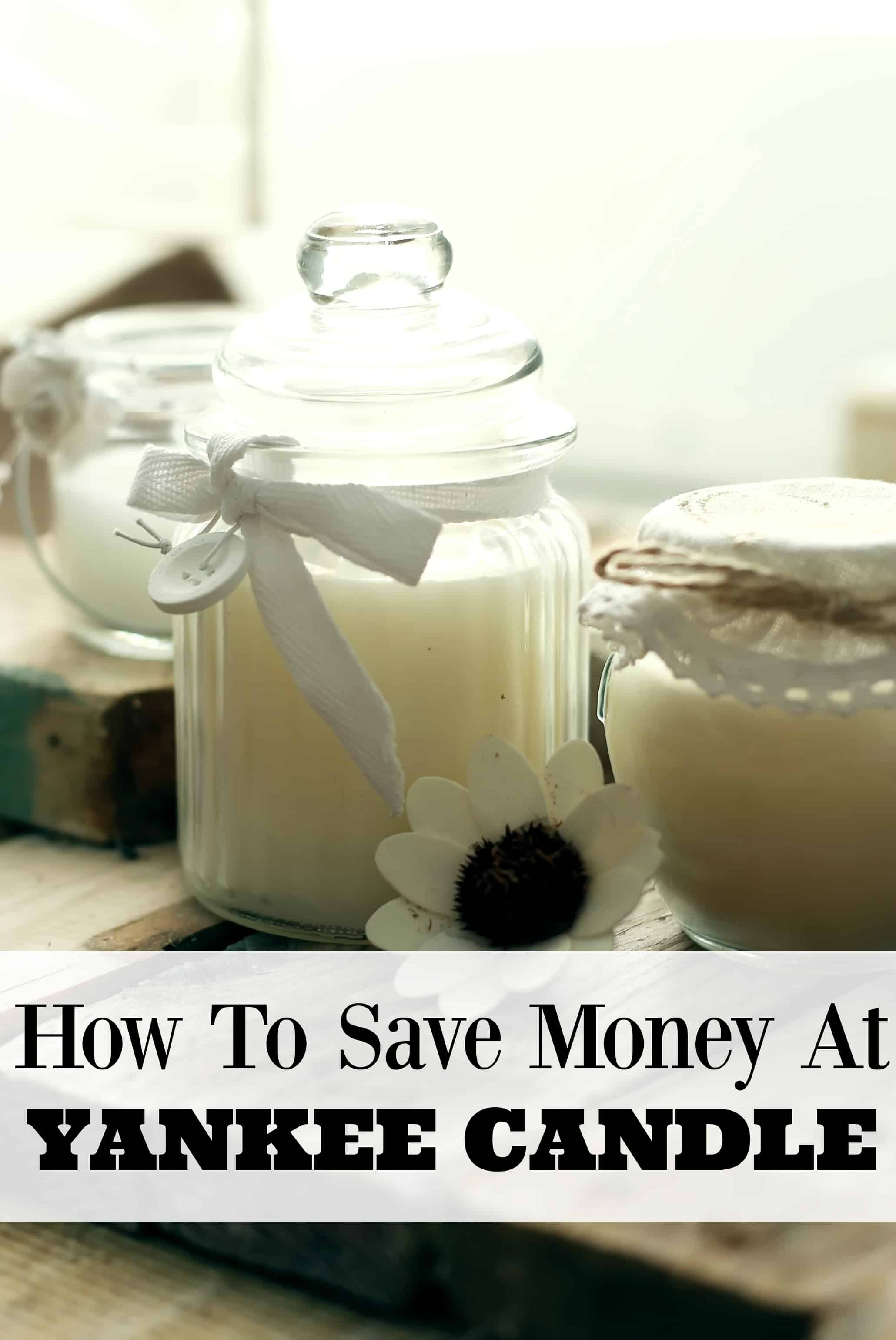 Tiny Home Designs: How To Save Money At Yankee Candle