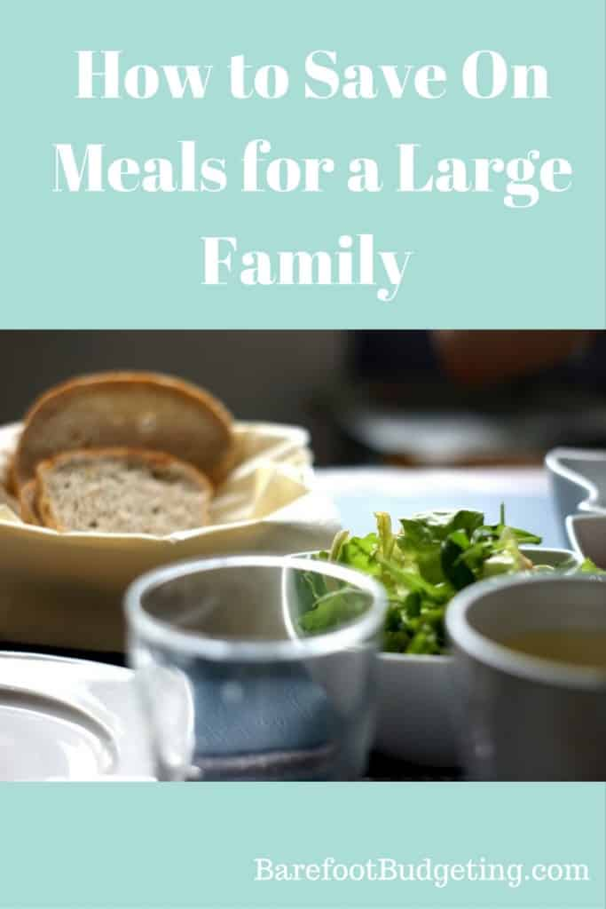 how to save on meals for a large family or large group