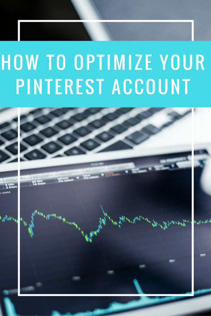 Optimize your Pinterest account to grow your brand or business with these easy actionable tips!
