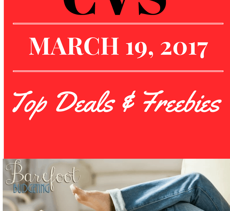 CVS Top Deals, Freebies & Money Makers ~ wk: March 19, 2017